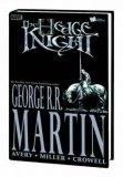 George R.R. Martin graphic novels 1. The Hedge Knight 2. Sworn Sword
