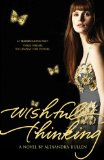 YA fantasy book reviews Alexandra Bullen 1. Wish 2. Wishful Thinking