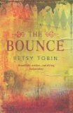 Betsy Tobin book reviews Bone House, The Bounce, Ice Land
