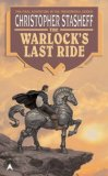 Christopher Stasheff fantasy book reviews The Warlock of Gramarye 9. The Warlock Insane 10. The Warlock Rock 11. Warlock and Son 12. The Warlock's Last Ride