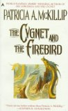 fantasy book reviews Patricia McKillip Cygnet Duology 1. The Sorceress and the Cygnet 2. The Cygnet and the Firebird