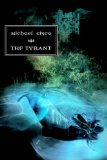 Michael Cisco The Tyrant