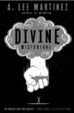 A. Lee Martinez Divine Misfortune