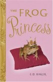 children's fantasy book reviews E.D. Baker Tales of the Frog Princess: 1. The Frog Princess 2. Dragon's Breath 3. Once Upon a Curse 4. No Place For Magic 5. The Salamander Spell 6. The Dragon Princess