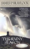 James P. Blaylock 1. Night Relics, 2. Winter Tides, 3. The Rainy Season
