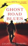 Jonathan Maberry Pine Deep 1. Ghost Road Blues 2. Dead Man's Song 3. Bad Moon Rising