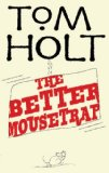 fantasy book review Tom Holt  The Better Mousetrap
