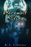 R.L. Fevers The Falconmaster, Werewolf Rising