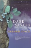 Graham Joyce book review Dreamside Dark Sister House of Lost Dreams, Requiem, The Tooth Fairy
