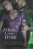 YA fantasy book reviews Beth Fantaskey Jekel Loves Hyde