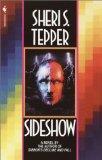 Sheri S. Tepper Gobb's Land 1. Raising the Stones 2. Sideshow
