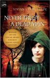 fantasy book reviews Vivian Vande Velde A Coming Evil, Ghost of a Hanged Man, Never Trust a Dead Man, There's a Dead Person Following My Sister Around