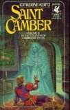 Katherine Kurtz Deryni: The Legends of Camber of Culdi, Saint Camber, Camber the Heretic
