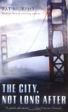 fantasy book reviews Pat Murphy The City, Not Long After