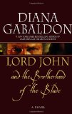Diana Gabaldon Lord John and the Private Matter, Lord John and the Brotherhood of the Blade