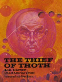 Lin Carter 1. The Thief of Thoth 2. The Purloined Planet