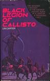 Lin Carter Callisto 1. Jandar of Callisto 2. Black Legion of Callisto 3. Sky Pirates of Callisto 4. Mad Empress of Callisto