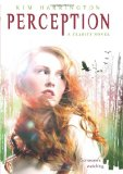 Kim Harrington Clarity YA book reviews, PERCEPTION