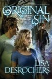 Lisa Desrochers Personal Demons, Original Sin young adult fantasy reviews 2. Original Sin 3. Last Rite
