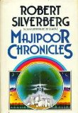 Robert Silverberg The Majipoor 1. Lord Valentine's Castle 2. Majipoor Chronicles 3. Valentine Pontifex 4. Sorcerers of Majipoor 5. Lord Prestimion 6. The King of Dreams