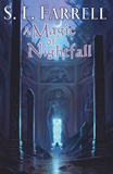 S.L. Farrell Nessantico Cycle: 1. A Magic of Twilight 2. A Magic of Nightfall 3. A Magic of Dawn