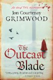 Jon Courtenay Grimwood The Assassini 1. The Fallen Blade 2. The Outcast Blade