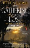 Helen Lowe The Wall of Night: The Heir of Night 2. The Gathering of the Lost