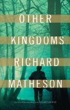 Richard Matheson Other Kingdoms