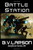 science fiction book reviews B.V. Larson Star Force 1. Swarm 2. Extinction 3. Rebellion 4. Conquest 5. Battle Station 6. Empire 7. Annihilation