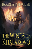 epic fantasy book reviews Bradley P. Beaulieu The Lays of Anuskaya 1. The Winds of Khalakovo