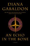 Diana Gabaldon fantasy book reviews 1. Outlander Cross Stitch 2. Dragonfly in Amber 3. Voyager 4. The Drums of Autumn 5. The Fiery Cross 6. A Breath of Snow and Ashes 7. An Echo in the Bone
