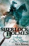 Guy Adams Sherlock Holmes 1. The Breath of God 2. The Army of Doctor Moreau