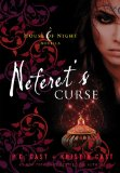 PC Cast, Kristen Cast House of Night Novellas 1. Dragon's Oath 2. Lenobia's Vow 3. Neferet's Curse