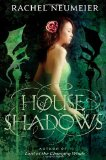 fantasy book reviews Rachel Neumeier House of Shadows