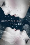 Jenna Black Faeriewalker 1. Glimmerglass 2. Shadowspell