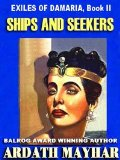 Ardath Mayhar The Exiles of Damaria 1. Riddles and Dreams 2. Ships and Seekers