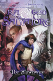 R.A. Salvatore Geno Salvatore Stone of Tymora 1. The Stowaway 2. The Shadowmask