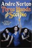 Andre Norton Three Hands for Scorpio
