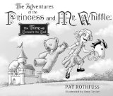 Patrick Rothfuss The Princess and Mr. Whiffle