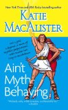 Katie MacAlister Aint' Myth-Behaving