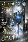fantasy book reviews Mark Hodder Burton & Swinburne in The Strange Affair of Spring Heeled Jack 2. The Curious Case of the Clockwork Man
