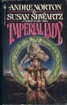 Andre Norton Imperial Lady: A Fantasy of Han China