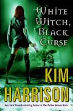 book review Kim Harrison Rachel Morgan 1. Dead Witch Walking 2. The Good, the Bad, and the Undead 3. Every Which Way But Dead 4. A Fistful of Charms 5. For a Few Demons More 6. The Outlaw Demon Wails Where Demons Dare 7. White Witch, Black Curse 8. Black Magic Sanction