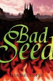 Louise Cooper fantasy book reviews The Bad Seed