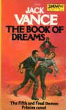 Jack Vance The Demon Princes 1. The Star King 2. The Killing Machine 3. The Palace of Love 4. The Face 5. The Book of Dreams