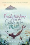 Liz Kessler 1. The Tail of Emily Windsnap 2. Emily Windsnap and the Monster from the Deep 3. Emily Windsnap and the Castle in the Mist 4. Emily Windsnap and the Siren's Secret