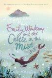 Liz Kessler 1. The Tail of Emily Windsnap 2. Emily Windsnap and the Monster from the Deep 3. Emily Windsnap and the Castle in the Mist 4. Emily Windsnap and the Siren's Secret