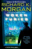 Richard K. Morgan Takeshi Kovacs 1. Altered Carbon 2. Broken Angels 3. Woken Furies
