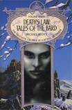Tales of the Bard 1. Magician's Law 2. Demon's Law 3. Death's Law Omnibus: The Culai Heritage