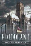 Marcus Sedgwick Floodland